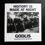 40 years in the making, 'History Is Made At Night' contains 119 photographs from GODLIS' nights at CBGB's between 1976 and 1979, when Patti Smith, the Ramones, Blondie, Richard Hell, Talking Heads, and Televsion ruled New York City's Bowery.